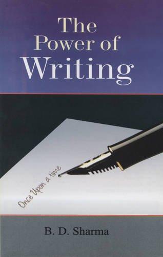 The Power of Writing: B.D. Sharma