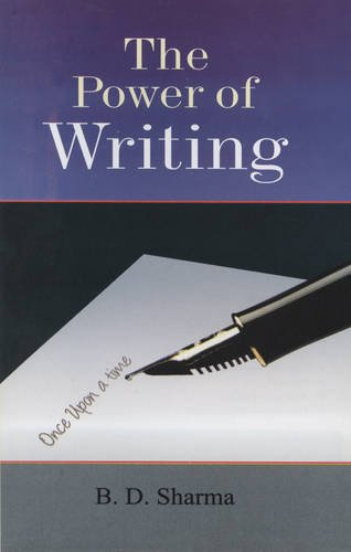 The Power of Writing: Sharma B.D.