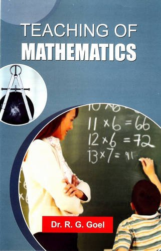 Teaching of Mathematics: Dr R. G. Goel