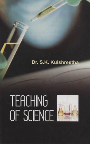 Teaching of Science: Dr S.K. Kulshreshtha