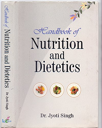 Handbook of Nutrition and Dietetics: Joyti Singh