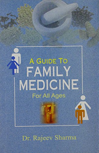 A Guide to Family Medicine: for All Ages: Rajeev Sharma