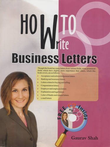 How to Write Business Letters: Gaurav Shah