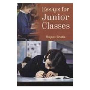 Essays for Junior Classes: Rajeev Bhatia