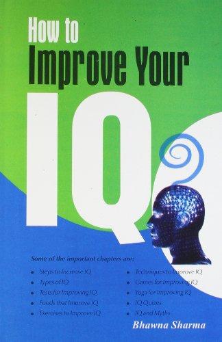 How to Improve Your IQ: Bhawna Sharma