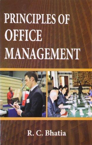 Principles of Office Management: Bhatia R.C.