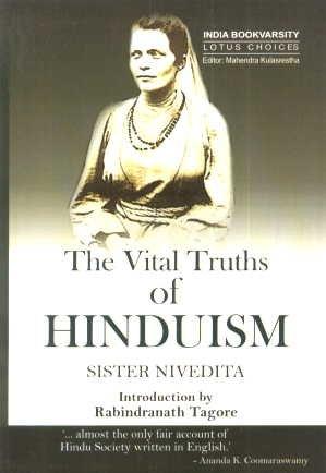 The Vital Truths of Hinduism: Nivedita, Sister