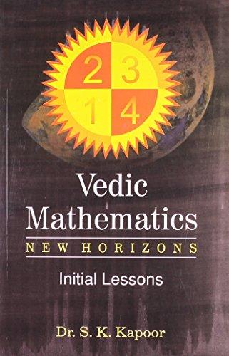 vedic mathematics Mental math: tricks to become a human calculator (for speed math, math tricks, vedic math enthusiasts & gmat, gre, sat students) (volume 1) oct 18, 2017.