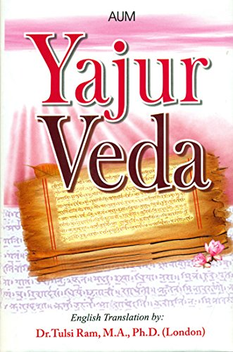 9788183858786: Yajurveda : With Original Sanskrit Text, Transliteration & Lucid English Translation in the Tradition of Yaska & Dayananda