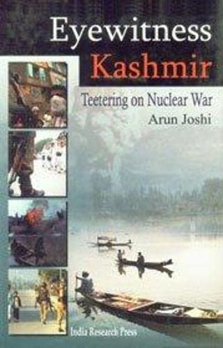 9788183860048: Eyewitness Kashmir: Teetering On Nuclear War