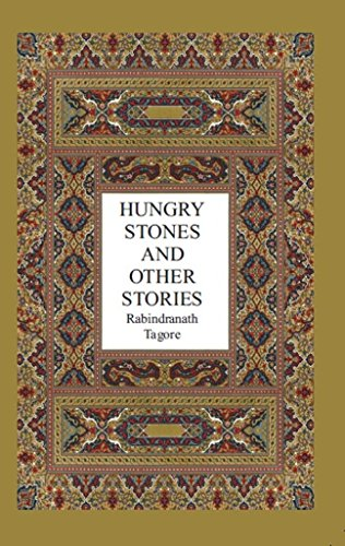 Hungry Stones and Other Stories: Tagore Rabindranath