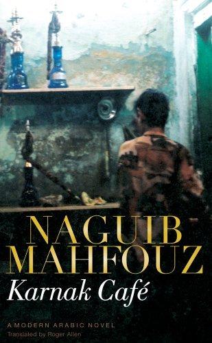 Karnak Café: Naguib Mahfouz