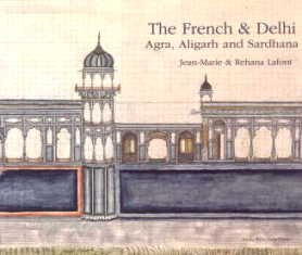 9788183860918: The French and Delhi