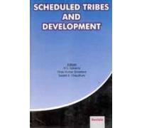 Scheduled Tribes and Development: H.S. Saksena, Vinay