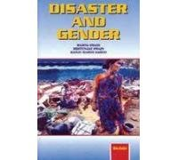Disaster and Gender : Impact of Super Cyclone on Life and Livelihood of Women: Mamata Swain; ...