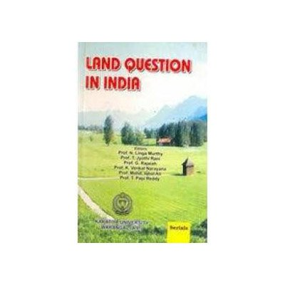 Land Question in India: N.L. Murthy, G.