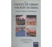 Facets of Urban Society in India : D Venkateswarlu; M