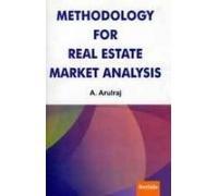 Methodology For Real Estate Market Analysis: A Arulraj