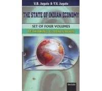 State of Indian Economy (4 Vols-Set): V B Jugale