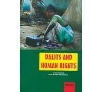 Dalits and Human Rights: S Srikrishna and Anil Kumar Samudrala