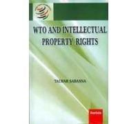 WTO and Intellectual Property Rights: Talwar Sabanna