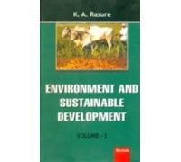 Environment and Sustainable Development (3 Vols-Set): K A Rasure