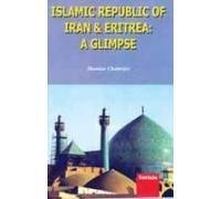 9788183871204: Islamic Republic of Iran and Eritrea: A Glimpse