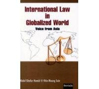 International Law in Globalized World: Voice from: Abdul Ghafur Hamid