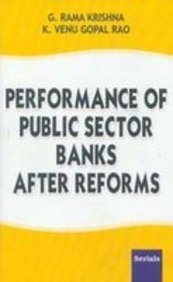 Performance of Public Sector Banks After Reforms: Rao K. Venu