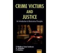 Crime Victims and Justice : An Introduction: P Madhava Soma