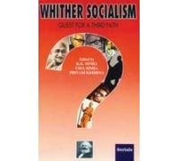 Whither Socialism: Quest for a Third Path: K.K. Sinha, Uma