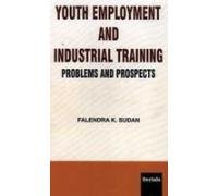 Youth Employment and Industrial Training: Sudan Falendra K.