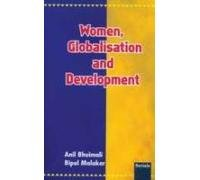 Women, Globalisation and Development: Malakar Bipul Bhuimali