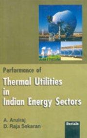 Performance of Thermal Utilities in Indian Energy: Sekaran D. Raja