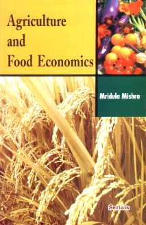 Agriculture and Food Economics: Mridula Mishra
