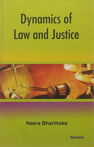 Dynamics of Law and Justice: Neera Bharihoke
