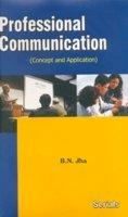 Professional Communication: Jha B.N.