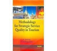Methodology for Strategic Service Quality in Tourism: Prabaharan B. Arulraj