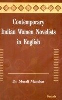 Contemporary Indian Women Novelists in English: Manohar D. Murali