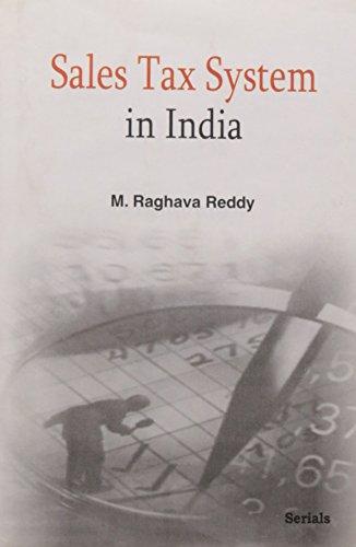 Sales Tax System in India: M. Raghava Reddy