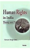 Human Rights in India: Theory and Practice: Satnam Singh Deol