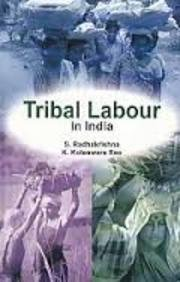 Tribal Labour in India: Rao K. Koteswara