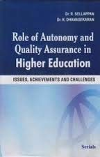 Role of Autonomy and Quality Assurance in: R. Sellappan K.