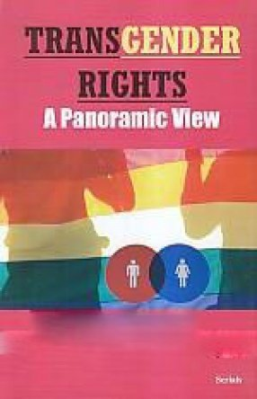 Transgender Rights: A Panoramic View: C. Subramanian and