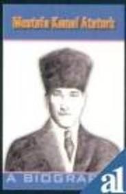 9788183880800: Mustafa Kemal Ataturk: A Biography