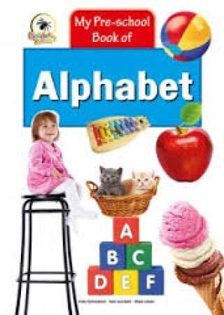 9788183883016: MY PRE-SCHOOL BOOK OF ALPHABET