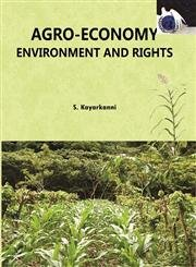 Agro-Economy Environment and Rights: S. Kayarkanni