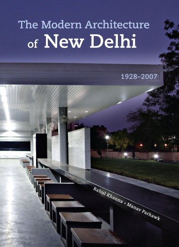 The Modern Architecture of New Delhi
