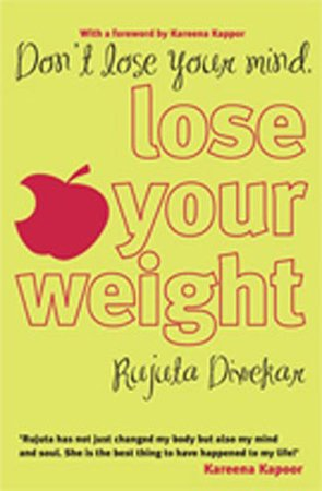 9788184000665: Don't Lose Your Mind, Lose Your Weight