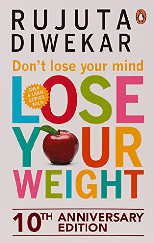 9788184001051: Don't Lose Your Mind, Lose Your Weight